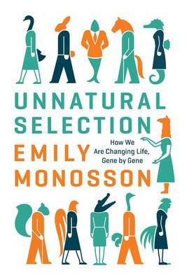 Unnatural Selection by Emily Monosson image