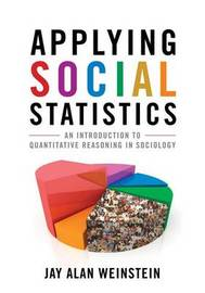 Applying Social Statistics by Jay Alan Weinstein image