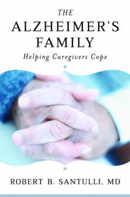The Alzheimer's Family by Robert B Santulli