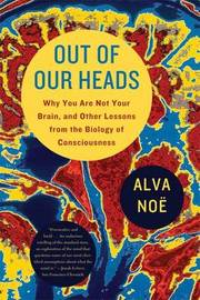 Out of Our Heads by Alva Noe image