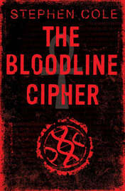The Bloodline Cipher by Stephen Cole image