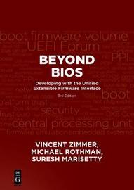 Beyond BIOS by Vincent Zimmer