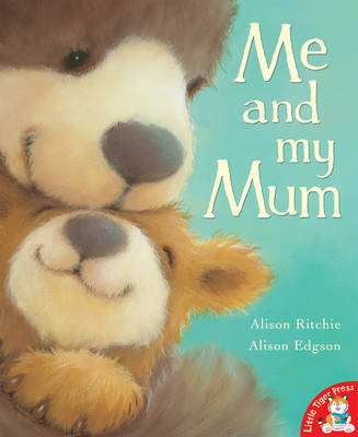 Me and My Mum by Alison Ritchie image