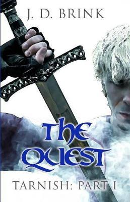 The Quest by J D Brink