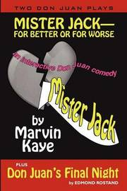 Mister Jack -- For Better or for Worse by Marvin Kaye