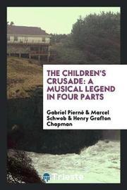 The Children's Crusade by Gabriel Pierne