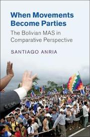Cambridge Studies in Comparative Politics by Santiago Anria