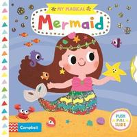 My Magical Mermaid by Campbell Books
