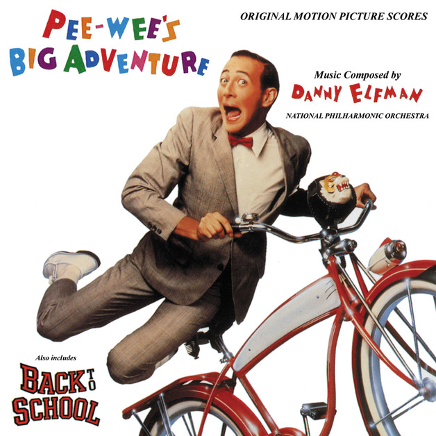 Pee-Wee's Big Adventure / Back to School - Original Motion Picture Scores by Danny Elfman
