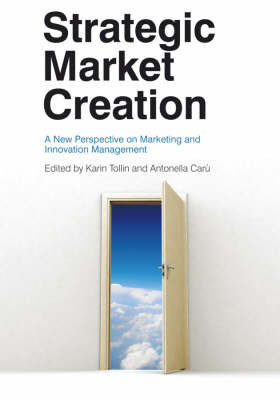 Strategic Market Creation: A New Perspective on Marketing and Innovation Management image