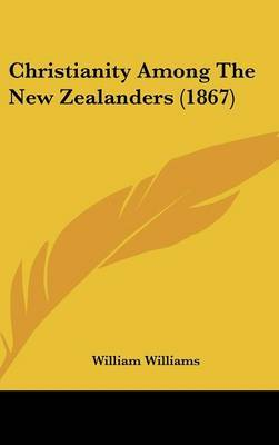 Christianity Among The New Zealanders (1867) by William Williams image