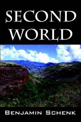 Second World by Benjamin Schenk