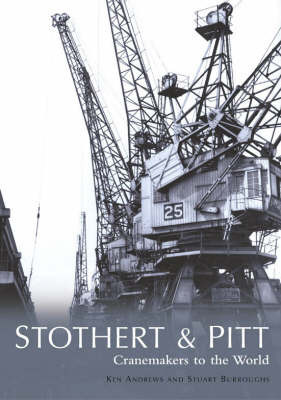 Stothert & Pitt by Ken Andrews