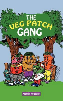 The Veg Patch Gang by Martin Watson image