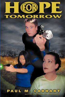 Hope for Tomorrow by Paul M. Carhart