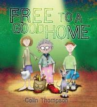Free To A Good Home by Colin Thompson image