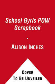 School Gyrls POW Scrapbook by Alison Inches image