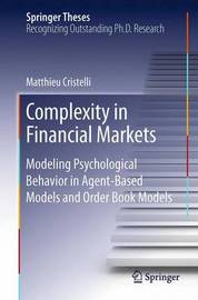 Complexity in Financial Markets by Matthieu Cristelli