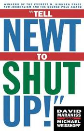 Tell Newt to Shut Up by Michael Weisskopf
