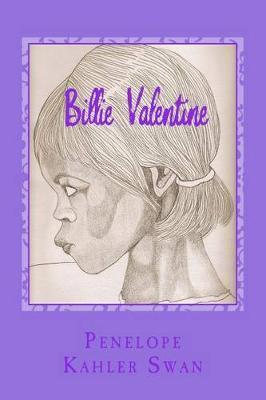 Billie Valentine by Penelope Kahler Swan