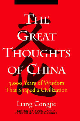 The Great Thoughts of China by Liang Congjie