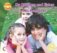 My Brothers and Sisters/Mis Hermanos by Emily Sebastian
