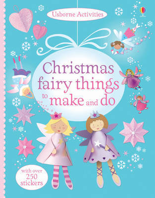Christmas Fairy Things to Make and Do by Rebecca Gilpin image