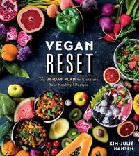 Vegan Reset by Kim Julie Hansen