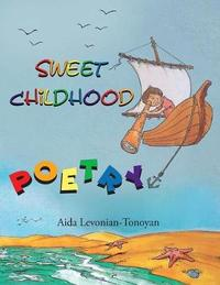 Sweet Childhood by Aida Levonian-Tonoyan