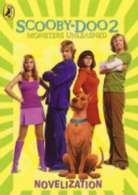 """Scooby-Doo 2"" Novelization: Monsters Unleashed: Novelization image"