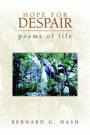 Hope for Despair by Bernard G. Hash image