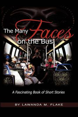 The Many Faces on the Bus by Lawanda M. Flake image
