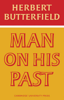 Man on His Past by Herbert Butterfield