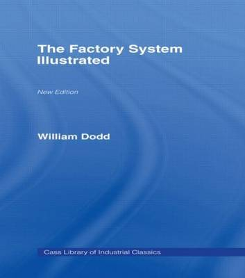 Factory System Illustrated by William Dodd image