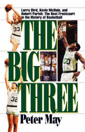 The Big Three by Peter May
