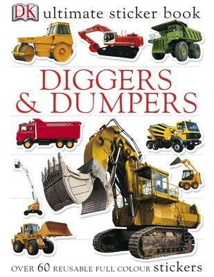 Diggers & Dumpers Ultimate Sticker Book by DK