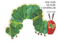 The Very Hungry Caterpilar/La Oruga Muy Hambrienta by Eric Carle