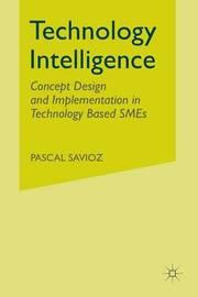 Technology Intelligence by Pascal Savioz