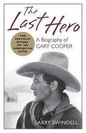 The Last Hero by Larry Swindell