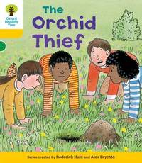 Oxford Reading Tree: Level 5: Decode and Develop The Orchid Thief by Roderick Hunt