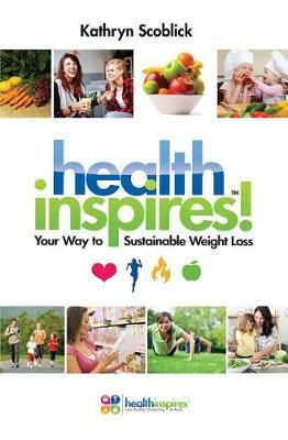 Health Inspires by Kathryn Scoblick