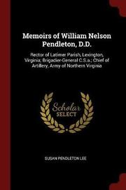 Memoirs of William Nelson Pendleton, D.D. by Susan Pendleton Lee image