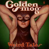 Weird Tales (2LP) by Golden Smog