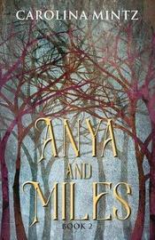 Anya and Miles by Carolina Mintz