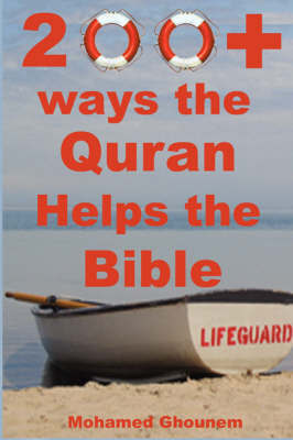 200+ Ways the Quran Helps the Bible by Mohamed M Ghounem image