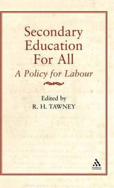 Secondary Education for All by R.H. Tawney