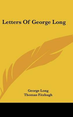 Letters of George Long by George Long image
