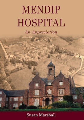 Mendip Hospital by Susan Marshall