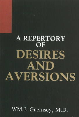 Repertory of Desires and Aversions by William Jefferson Guernsey