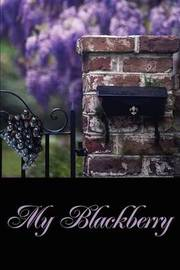 My Blackberry by Rhonda Johnson, PhD